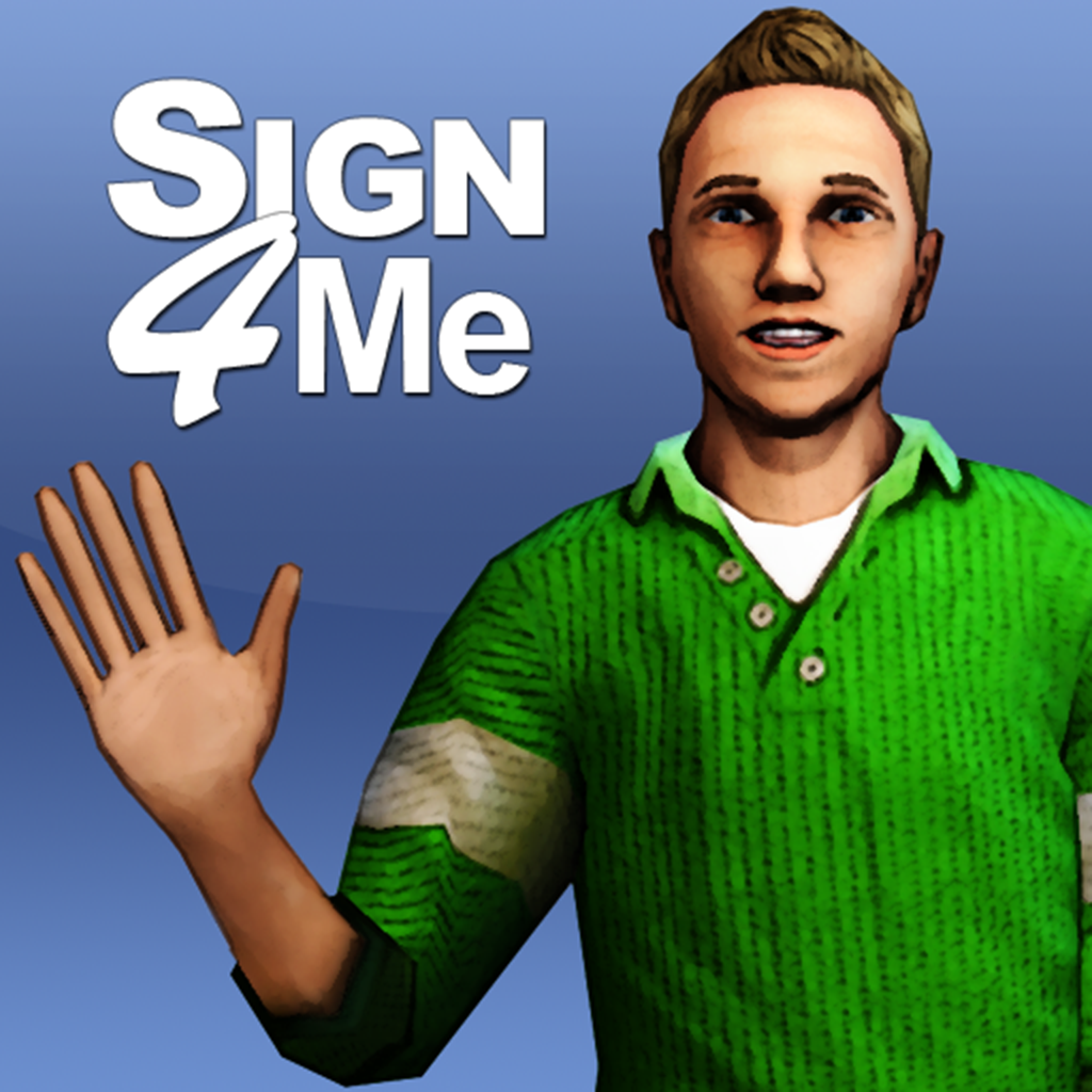 Sign 4 Me for iPad – A Signed English Translator